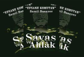 Şamil Basayev'in Cephe İzlenimleri