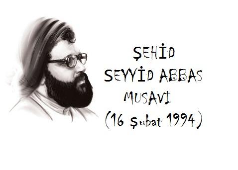 Abbas Musavi'nin Şehadet Yıl Dönümü
