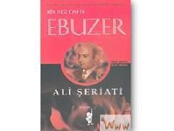 Bir Kez Daha Ebu Zer / Dr.Ali ŞERİATİ