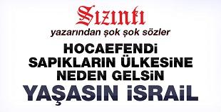 'Kahrolsun Erdoğan, Kahrolsun İHH! Yaşasın İsrail, Yaşasın ABD!'