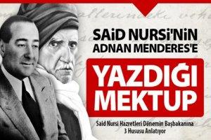 Bediüzzaman'ın Adnan Menderes'e Yazdığı Mektup