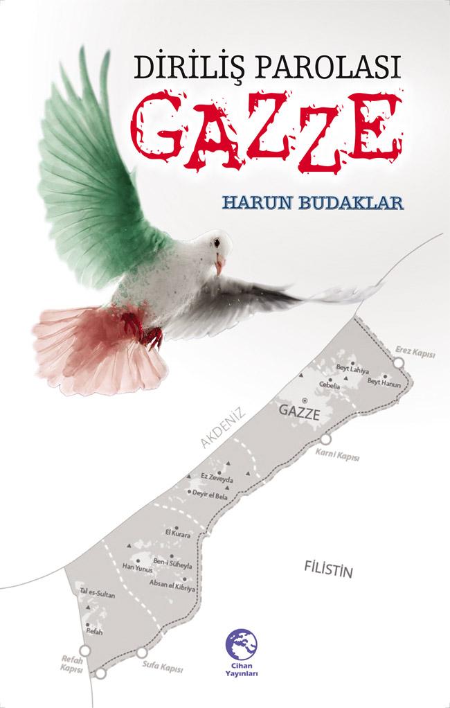 """""""Diriliş Parolası Gazze"""""""
