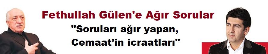 """Fethullah Gülen'e Ben Ne Sorardım?"""