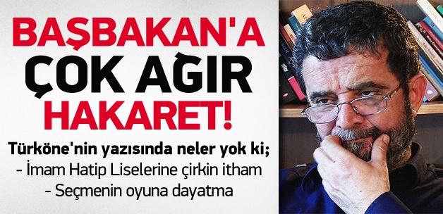 Türköne'den Erdoğan'a Çirkin İtham