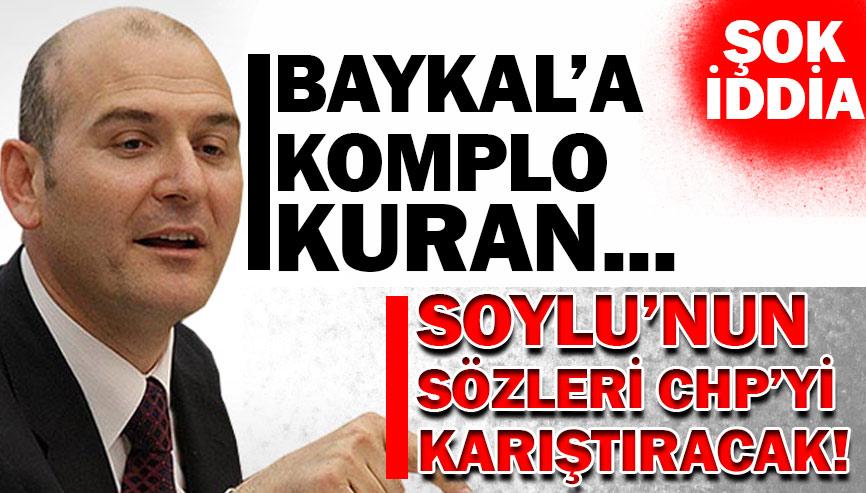 Süleyman Soylu'dan şok İddia!
