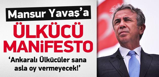 Mansur Yavaş'a ülkücü Manifesto!