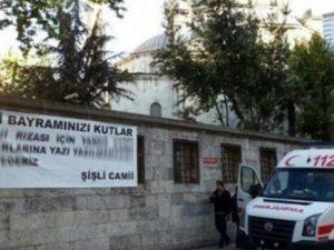 Şişli Camii'nde dikkat çeken pankart