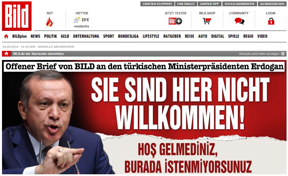 Bild'den Erdoğan'a: HOŞ GELMEDİNİZ !