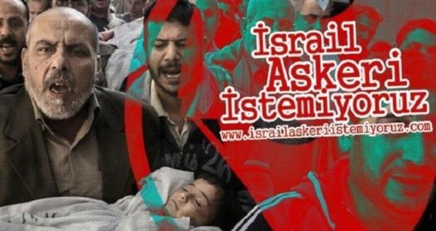 """""""Biz Bu Topraklarda İsrail Askeri İstemiyoruz"""""""