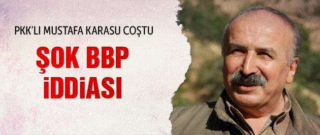PKK'lı Mustafa Karasu'dan şok BBP iddiası
