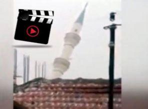Fırtına Minareyi Böyle Yıktı