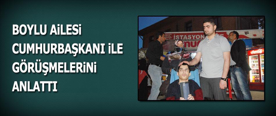 Yahya Boylunun Ailesi Erdoğan'la Görüştü