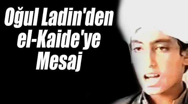 Ladin'in Oğlu Mesaj Yayınladı