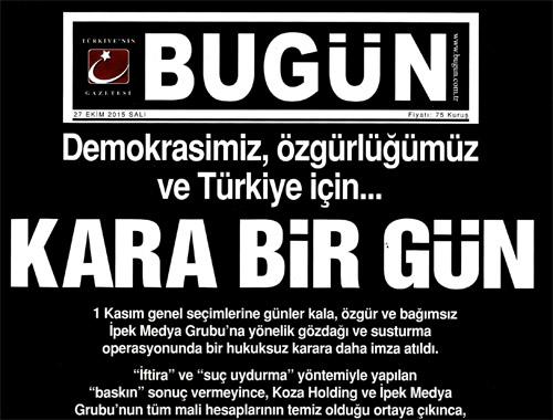 Bugün Gazetesinden Kapkara Manşet