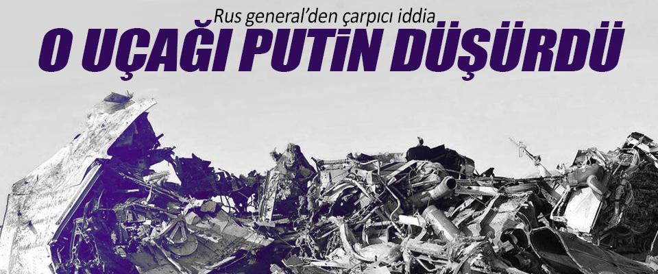 Rus general: O Uçağı Putin Düşürdü