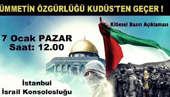 Kudüs için Kitlesel Basın Açıklamasına Davet!