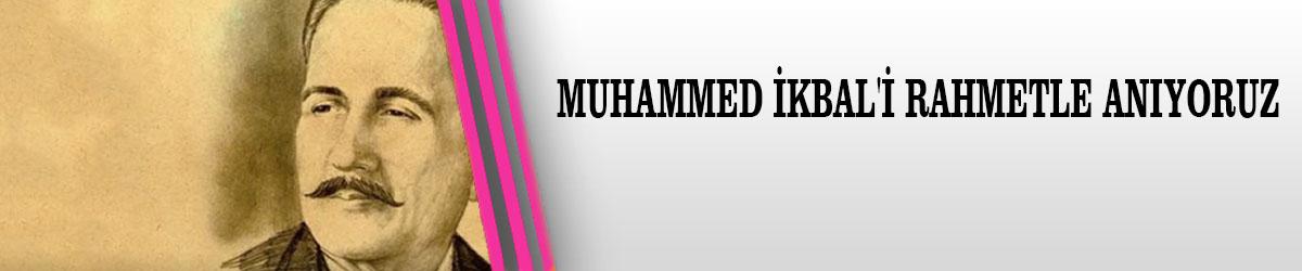 Muhammed İkbal'i Rahmetle Anıyoruz