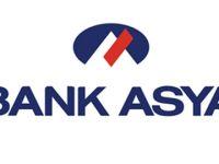 Bank Asya'da  Parası Olanlar Dikkiat