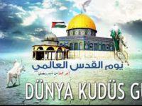 'Kudüs Günü İslam'ın Diriliş Günüdür'