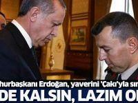 Cumhurbaşkanı Erdoğan, Yaverini Sınamış