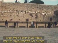 """""""İsrail 25 Yıl Sonrasını Görmeyecek"""" (VİDEO)"""