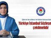 Türkiye İstanbul Sözleşmesi'nden Çekilmelidir