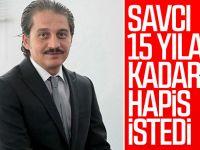 Kadir Topbaş'ın Damadına 15 Yıl Hapis İstemi