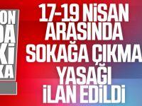 Erdoğan: Hafta Sonu Yasak Sürecek