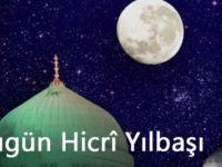 İslam Aleminin Hicri Yılbaşı Mübarek Olsun