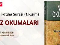 Namaz Okumaları - 11.Bölüm (Fatiha Süresi 1. Kısım) Sesli Kitap